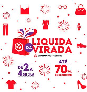 """869105b823d8 Para dar início ao ano de 2015 com uma grande novidade, o Shopping Recife  promove, a partir desta sexta-feira (02), a primeira edição do seu """"Liquida  da ..."""