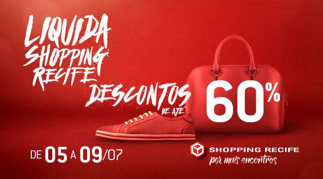 b5979705dba3 O mês de julho começa com liquidação no Shopping Recife. É que entre os  dias 5 e 9 de julho acontece o Liquida Shopping Recife.