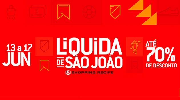 524fac18238d As tradicionais compras para o São João serão ainda mais atrativas no Shopping  Recife. Isso porque entre os dias 13 e 17 de junho, o centro de compras ...